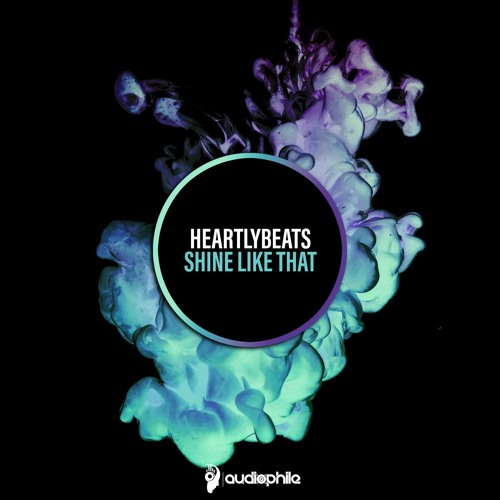 HeartlyBeats - Shine Like That EP