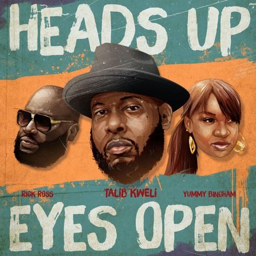 Heads Up Eyes Open - ft. Rick Ross & Yummy Bingham, prod. J Rhodes