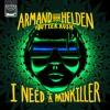 Download Armand Van Helden Vs. Butter Rush - I Need A Painkiller (Radio Edit) Mp3