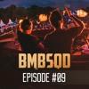Blackburn & Aeros present BMBSQD - Episode 09 #BSQ9