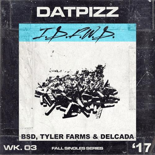 Blake Saint David, Delcada & Tyler Farms - Idontfuckwithdrugs (prod. Shotgun Gis) @DatPizz