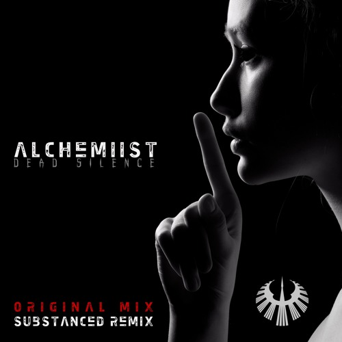 Alchemiist - Dead Silence (Substanced Remix)