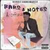 Bandit Gang Marco Ft Bmore Lil Key - Best Of Friends