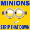 Strip That Down Minions Remix Ringtone - Liam Payne