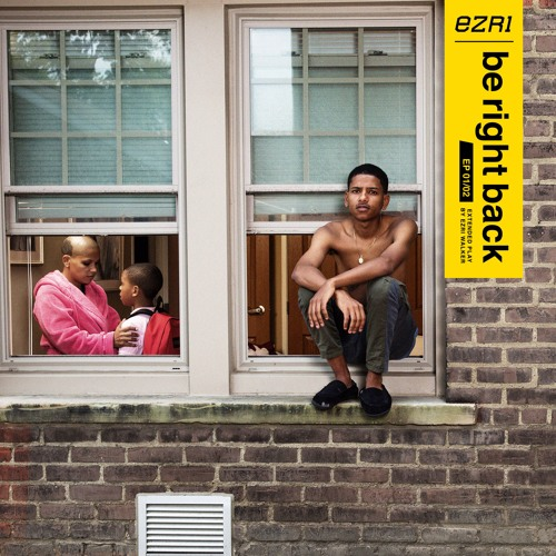 Ezri - be right back EP