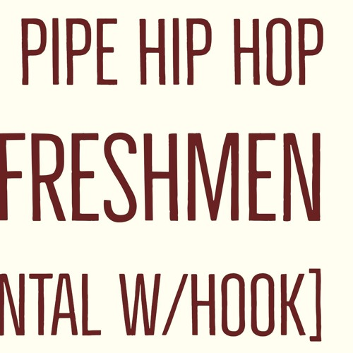 Hip hop pipe