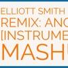 Elliott Smith Hip Hop Remix: Angeles [Mashup]