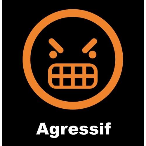 Agressif