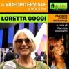 LORETTA GOGGI su VOCI.fm - clicca PLAY e ascolta l'intervista