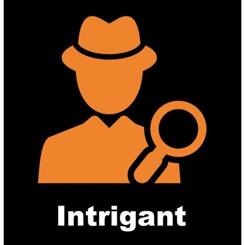 Intrigant