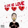 No Love (Prod. By J Digital & OFASHO)