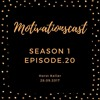 Download Motivationscast Season.1 EP.20