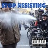 The Stop Resisting! EP