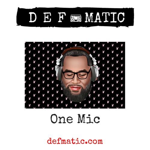 321 - Defmatic - OneMic