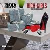 Rich Girl$ (Explicit)