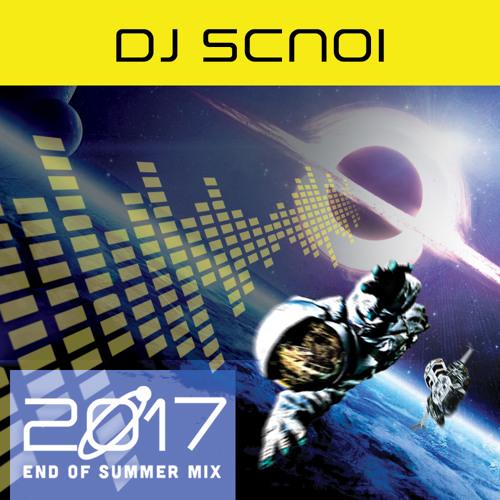 DJ Scnoi's 2017 End of Summer Mix