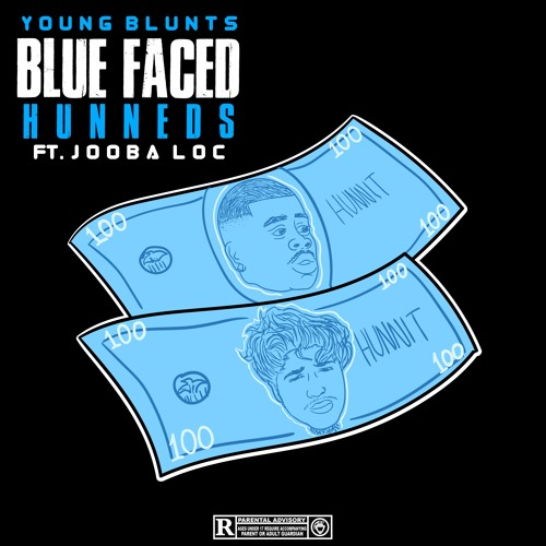Blue Faced Hunneds Ft(Jooba Loc)