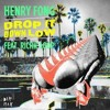 Henry Fong - Drop It Down Low 2017  [Daff Breakto] Jungle Kids