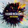 Matt Redman - 10000 Reasons Bless The Lord