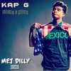 Kap G - Freakin N Geekin Remix By MDilly