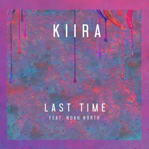 Last Time (feat. Noah North)