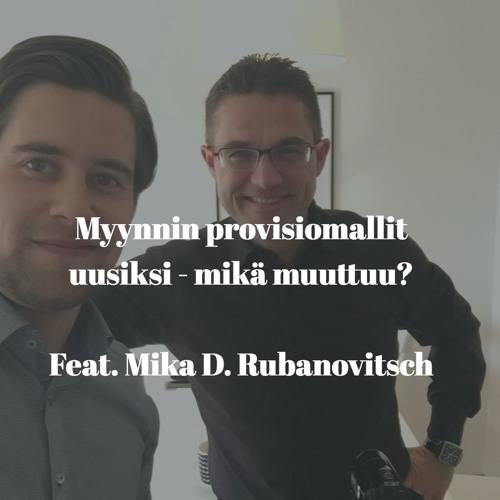 Myynnin provisiomallit uusiksi  - mikä muuttuu? - Vieraana Mika D. Rubanovitsch