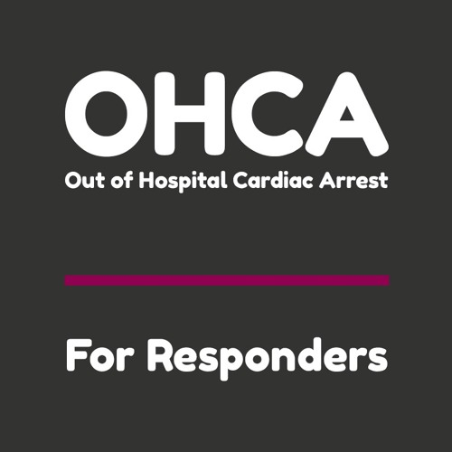 Out of Hospital Cardiac Arrest for Responders