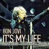 Bon Jovi - Its My Life (Dj Smastoras Tsifteteli Remix )