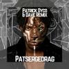 Sevn Alias - Patsergedrag Ft. Lil Kleine & Boef (Patrick Dyco X Dave  Remix)