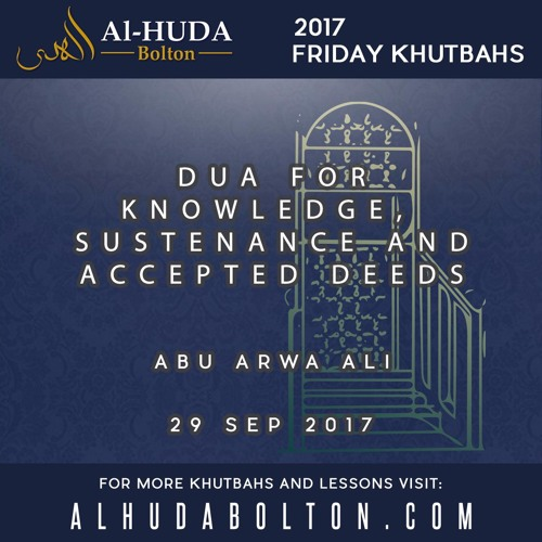 Dua for Knowledge, Sustenance and Accepted Deeds
