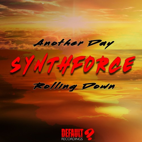 SynthForce - Another Day - DEF044 - Out Now