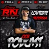 #PODCAST 002 DJ RN DE CAMPO GRANDE ((RITMO DA Z.O))