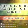 Attributes Of The Slave Of  Ar- Rahman| Abdulilah Lahmami | Manchester