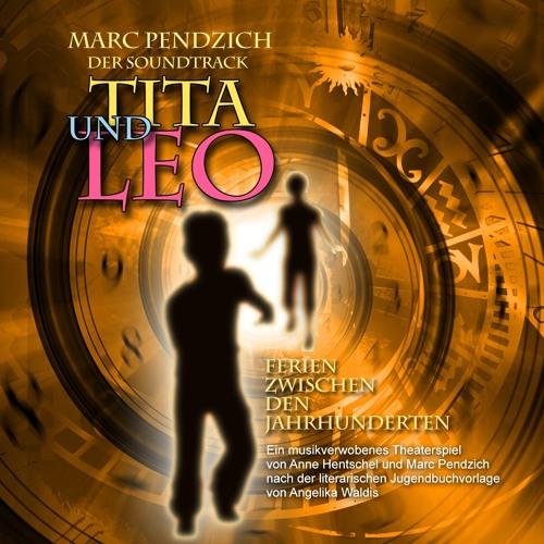Tita und Leo - Ferien zwischen den Jahrhunderten