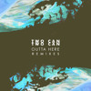 Two Can - Outta Here (The Remixes)