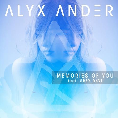 Memories of You ft. Srey Davi w/ [REMIXES]