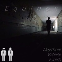The Proper People - Equinox (DayThree x Witelite x Fvresh Remix) Artwork