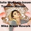 Julia Michaels - Issues (Tommer Mizrahi - Mike Bravo Rework)FREE DOWNLOAD EN COMPRAR