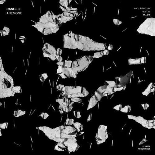 Dangeli - Anemone (M.I.D.I. Rmx)