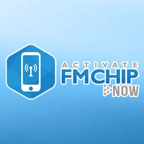 Activate FM Chip Now - CRASH