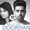 DOORIYAN OFFICIAL REMIX (GURI,TANYA) ROCKY GURDASPURIYA LATEST PUNJABI MIX NEW PUNJABI SONG