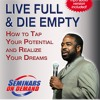 Live Full And Die Empty Preview 1