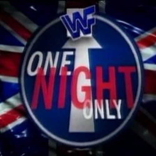 Ep. 139: WWF's One Night Only 1997 (Part 2)