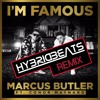 Marcus Butler ft. Conor Maynard - I'm Famous (HybridBeats Remix) ***FREE DOWNLOAD***