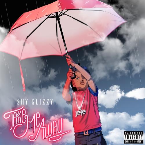Shy Glizzy - Take Me Away [Prod. TM88]