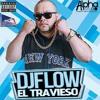 DJ FLOW EL TRAVIESO NYC REGGAETON MIX FALL VOL.1