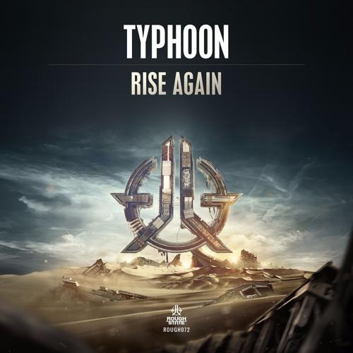 Typhoon - Rise Again (ROUGH072)