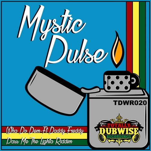 Mystic Pulse- Wha Do Dem / Pass Me The Lighta Riddim-(TDWR020)