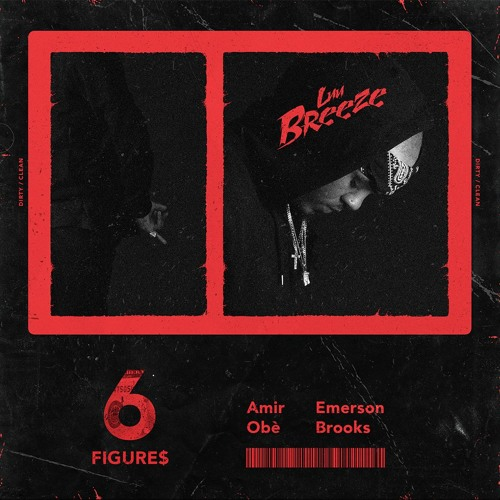 6 Figures Feat. Amir Obè & Emerson Brooks