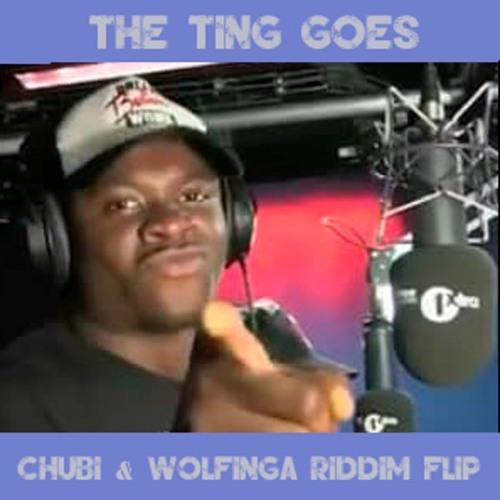 MC Quakez - The Ting Goes (Chubi & Wolfinga Riddim Flip)